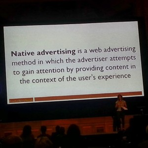 A definition of Native Advertising at DiGFestival courtesy of Stilgherrian on Flickr.